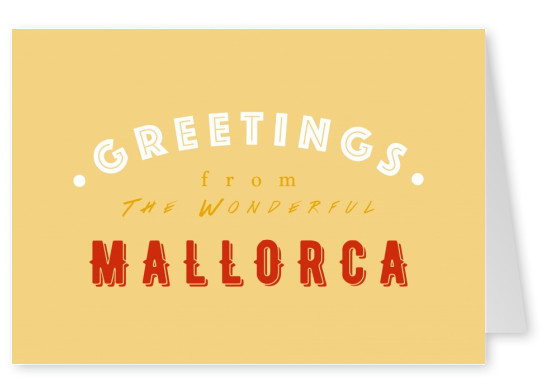 Greetings from the Wonderful Mallorca