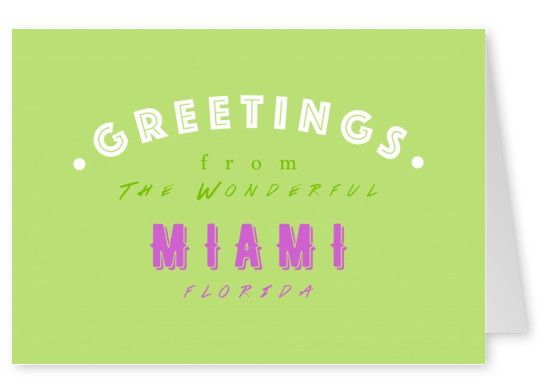 Greetings from the wonderful Miami