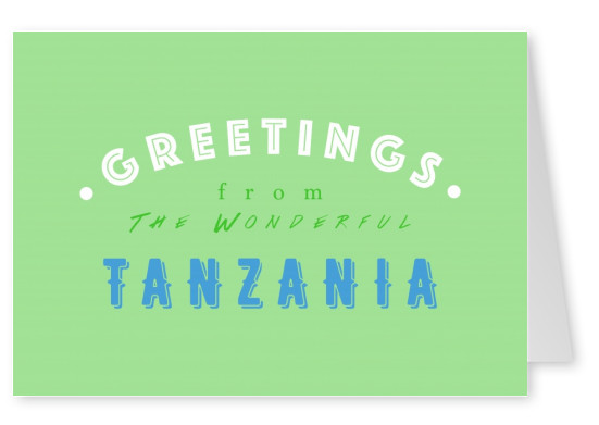 Greetings from the Wonderful Tanzania