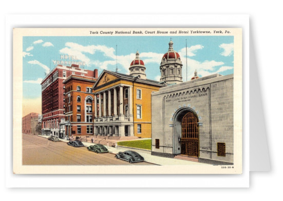 York, Pennsylvania, York County National Bank, Court House and Hotel Yorktowne