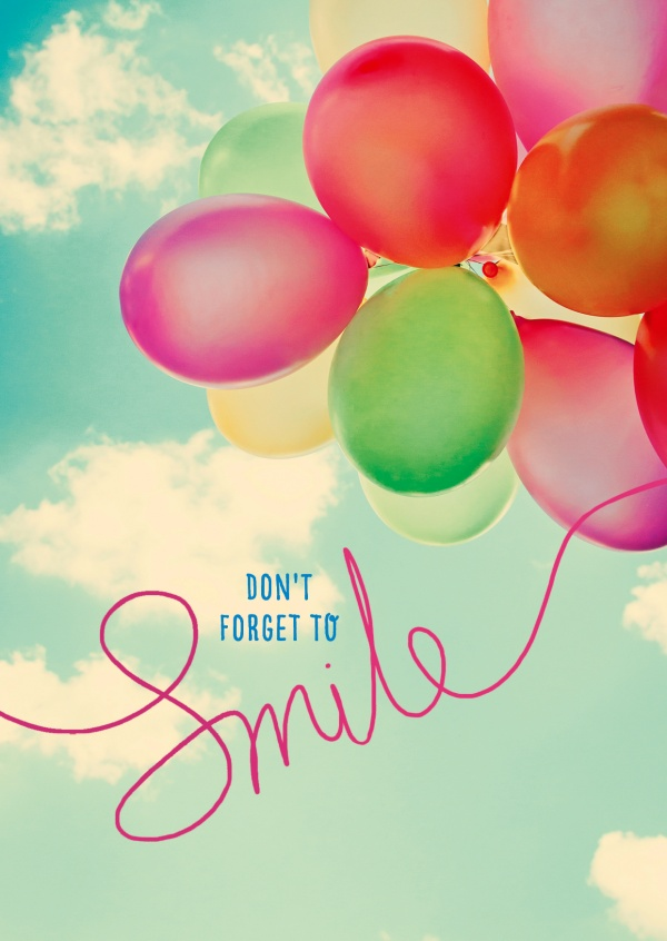 Dont' forget to smile