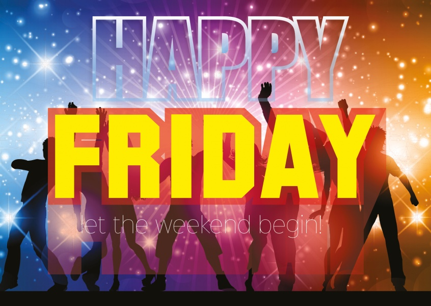 Spruch: Happy Friday - Let the weekend ebegin