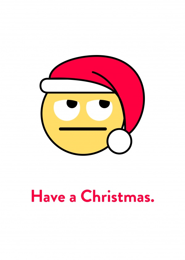 Have a Christmas.