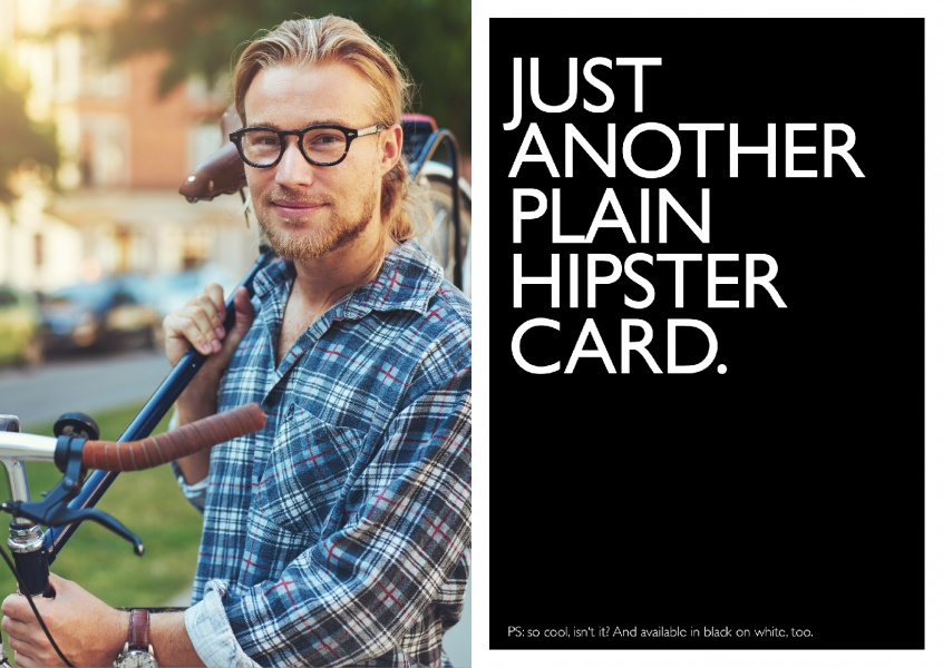 Funny hipster-diss in black and white lettering–mypostcard
