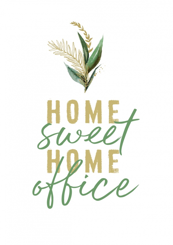 GREETING ARTS Home sweet home office