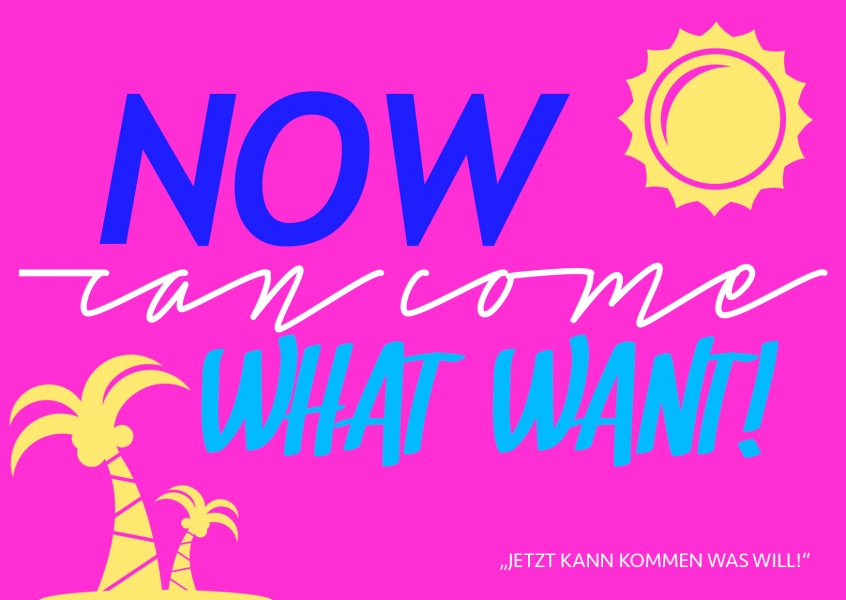 "Now can come what want | ""Denglisch""-Sprüche 