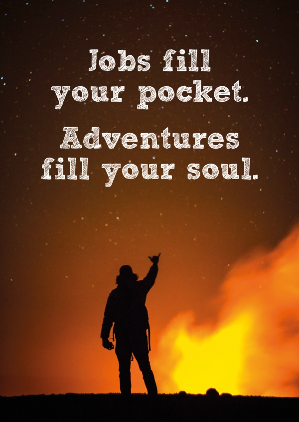 HI USA Not  jobs fill your pocket, adventures fill your soul Spruch