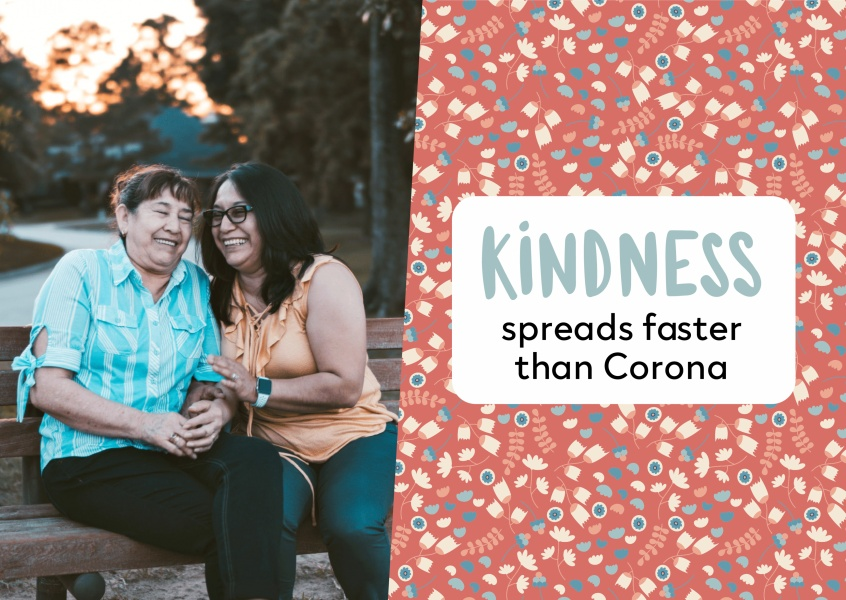 Kindness spreads faster than corona