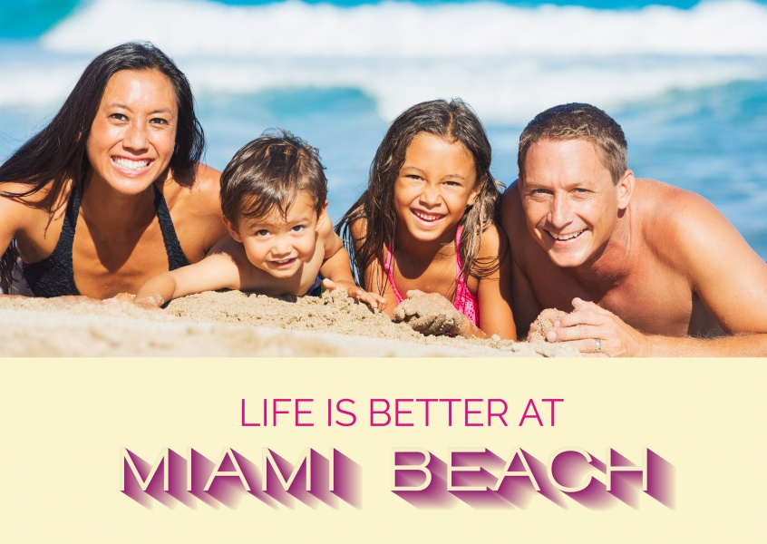 Life is better at Miami Beach