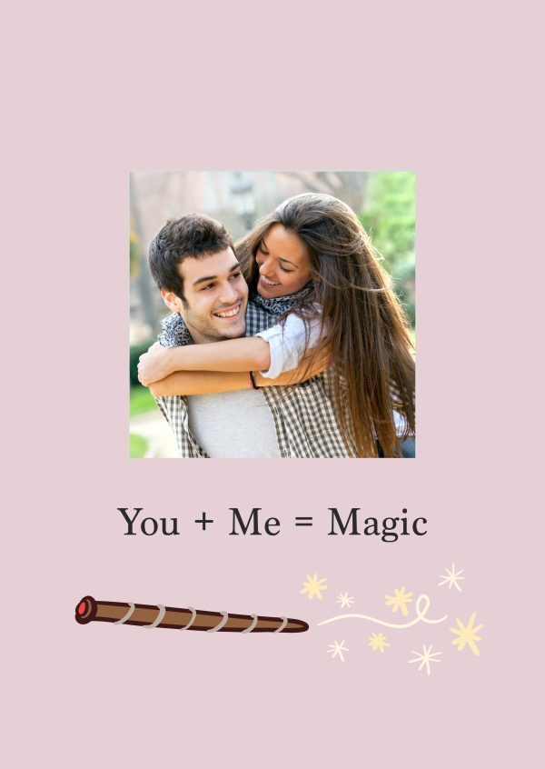 You + Me = Magic