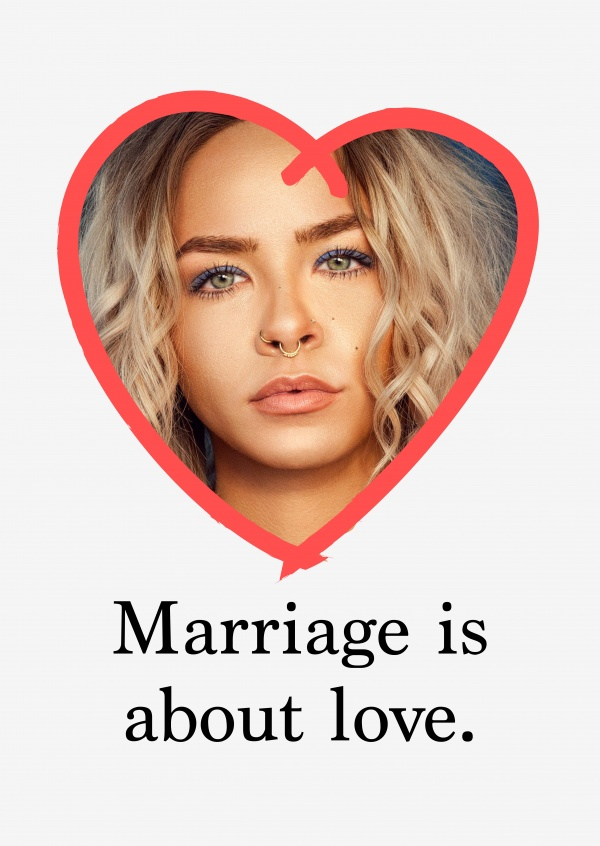 Marriage is about love