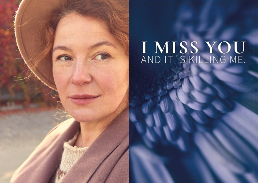 I miss you and it's killing me Spruch