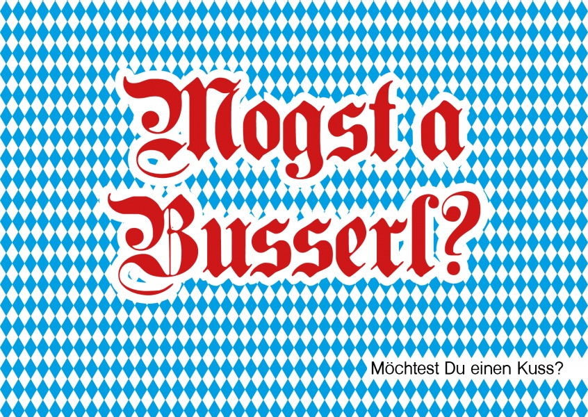 Mogst a Busserl