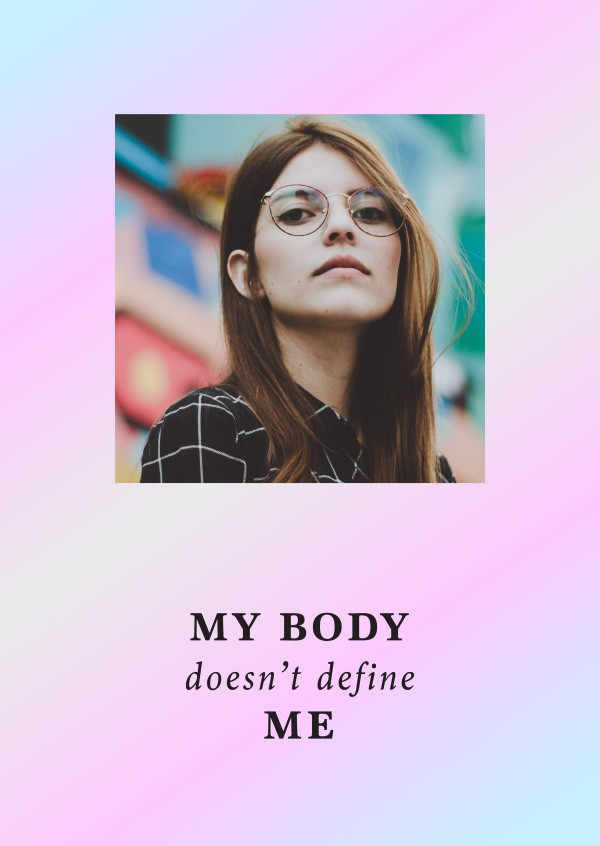 My body doesn't define me