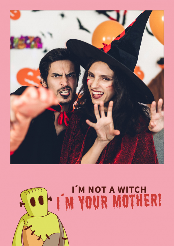 quote card I'm not a witch. I'm your mother!