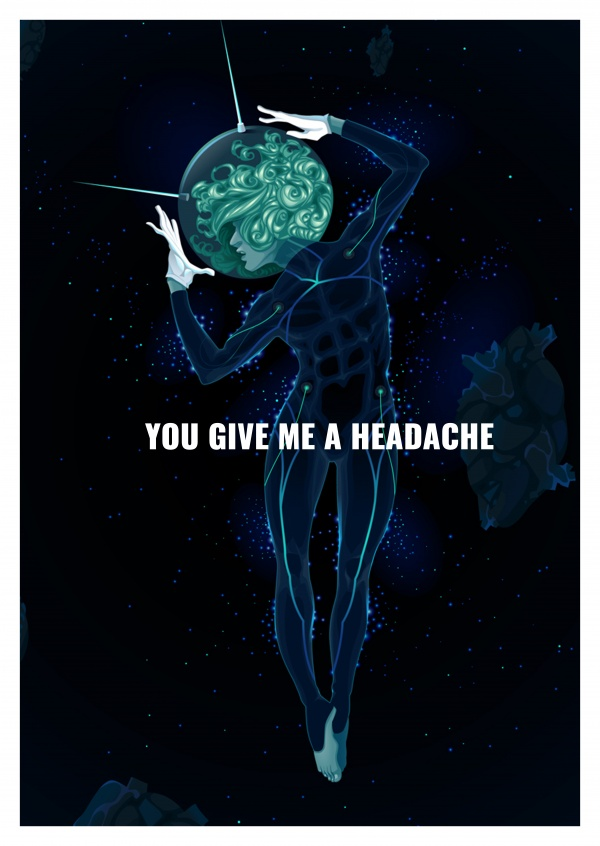Greeting card saying you give me a headache with a crazy futuristic woman