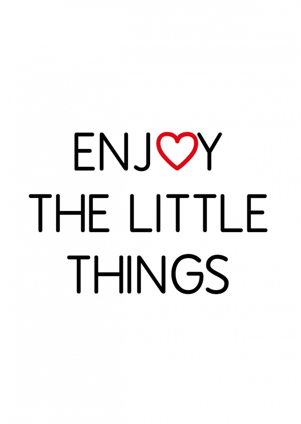 Quote enjoy the little things in black lettering on whote background–mypostcard