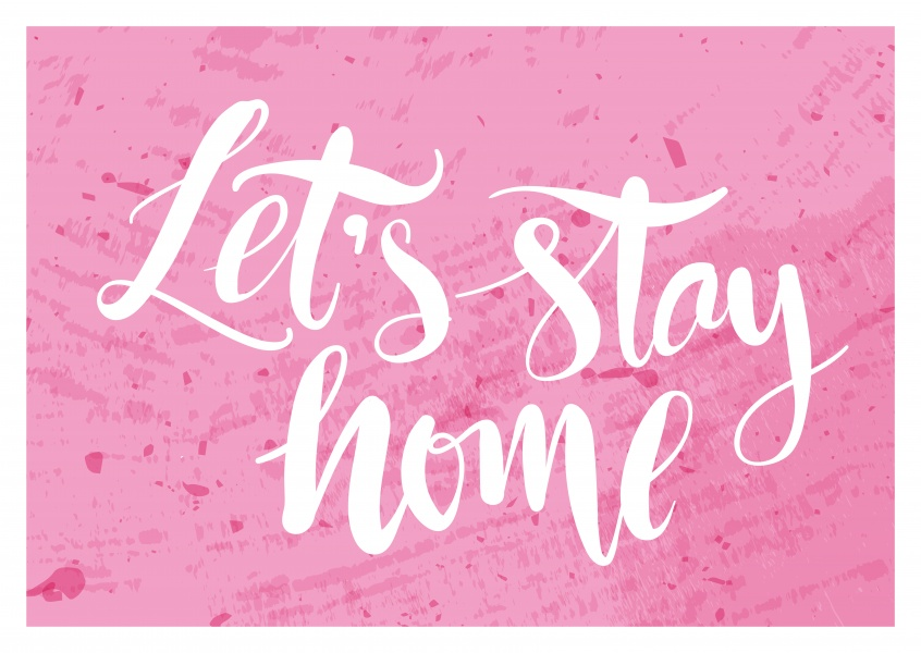 pink postcard with white let's stay home slogan