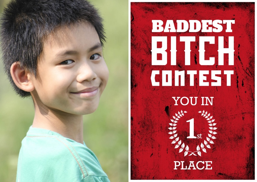 Spruch Baddest bitch contest