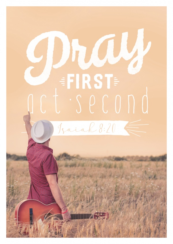 postcard SegensArt Pray first, act second Isaiah 8:20