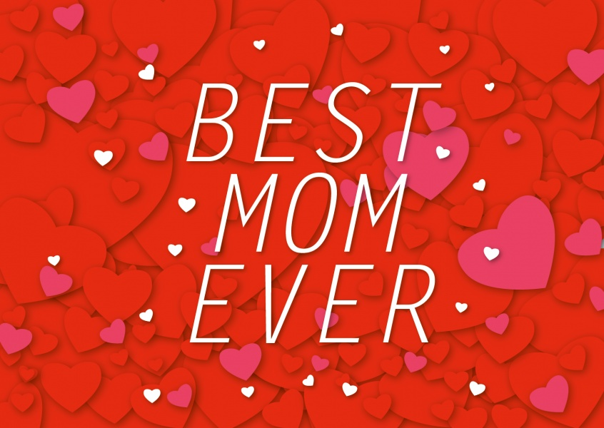 Best mom ever with many red hearts in the background and white frame–mypostcard
