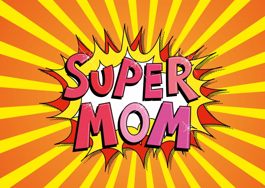 Super mom comic bubble in red, pink and yellow–mypostcard