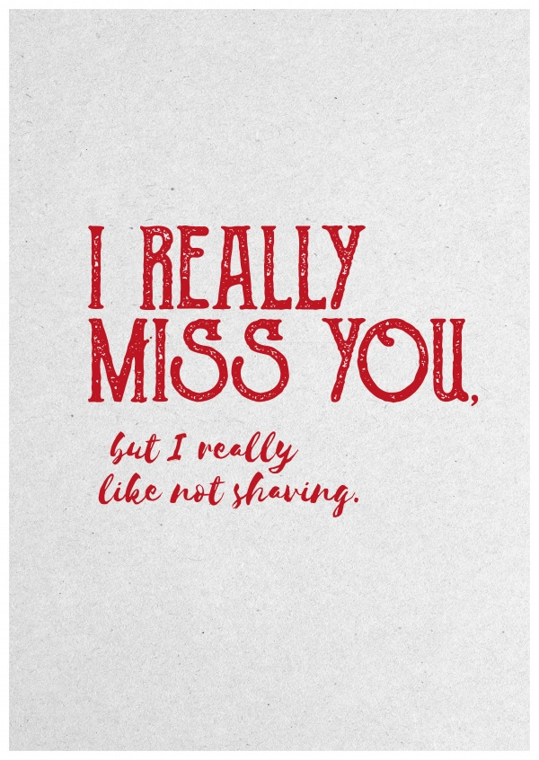 I Really Miss You Card