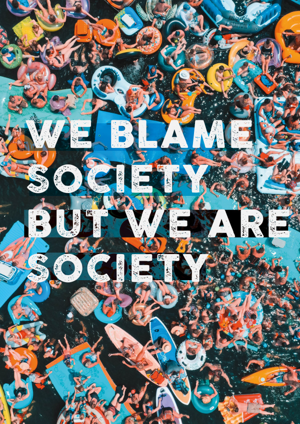 postcard We blame society but we are society