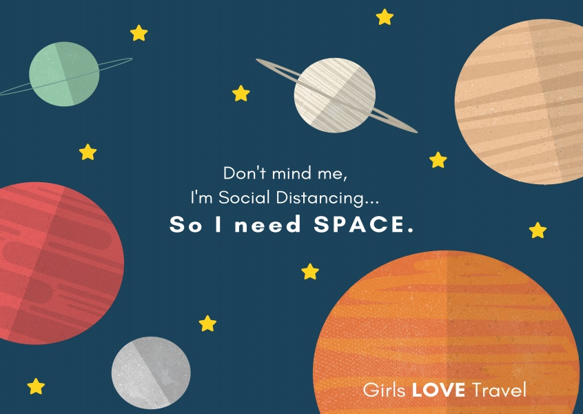 Girls LOVE Travel I need space