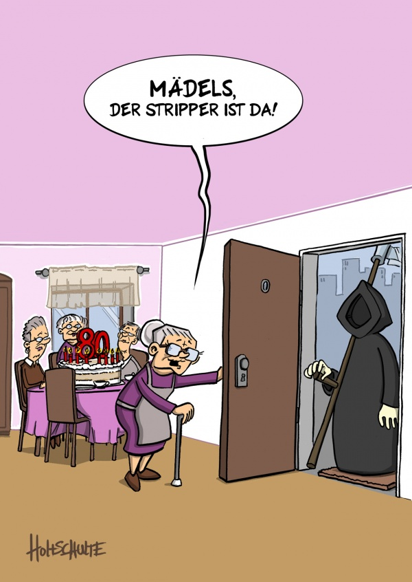 tot aber lustig Michael Holtschulte Cartoon Stripper bei Oma
