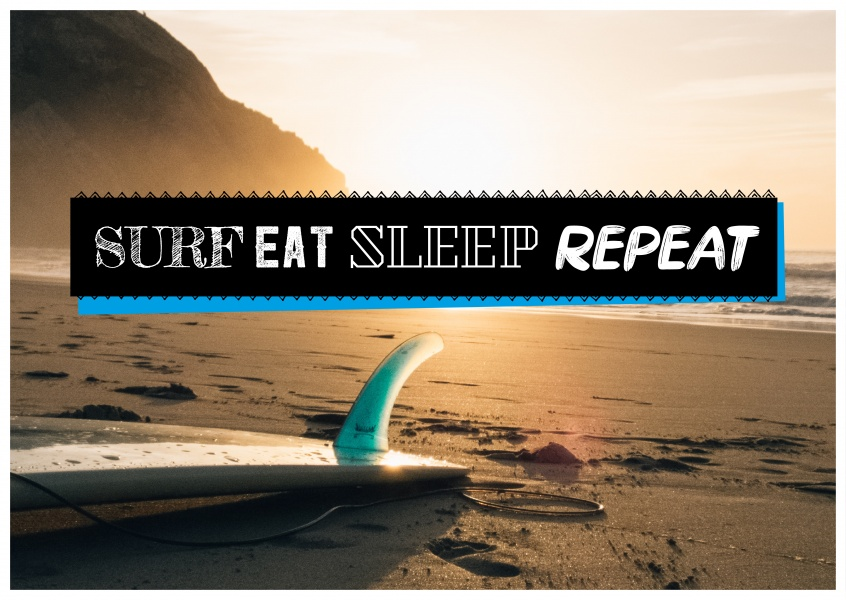 photo quote Surf Eat Sleep Repeat