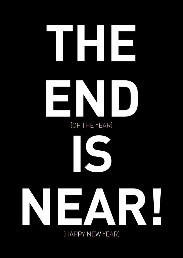 the end of the year ist near