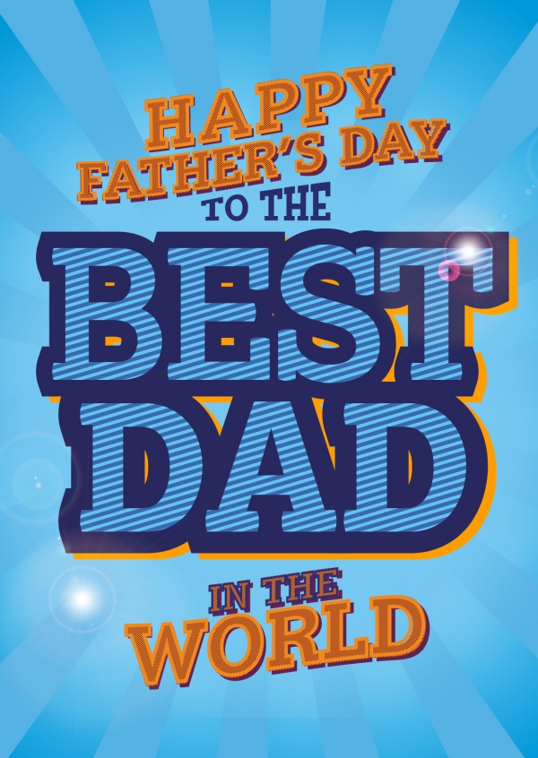 To The Best Dad In The World in blue bold lettering on striped background
