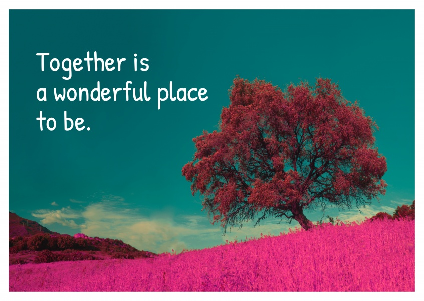 quote  together is a wonderful place to b