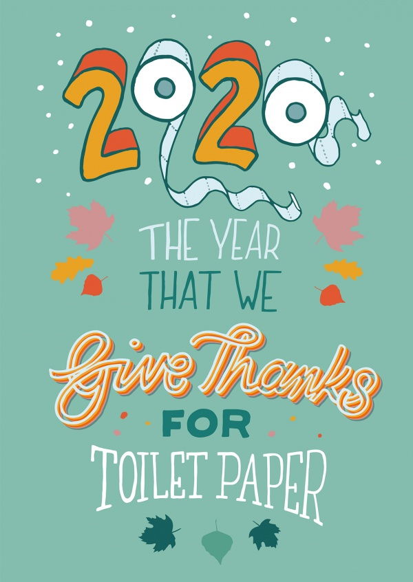 Tatjana Buisson 2020 The year that we give thanks for toilet paper