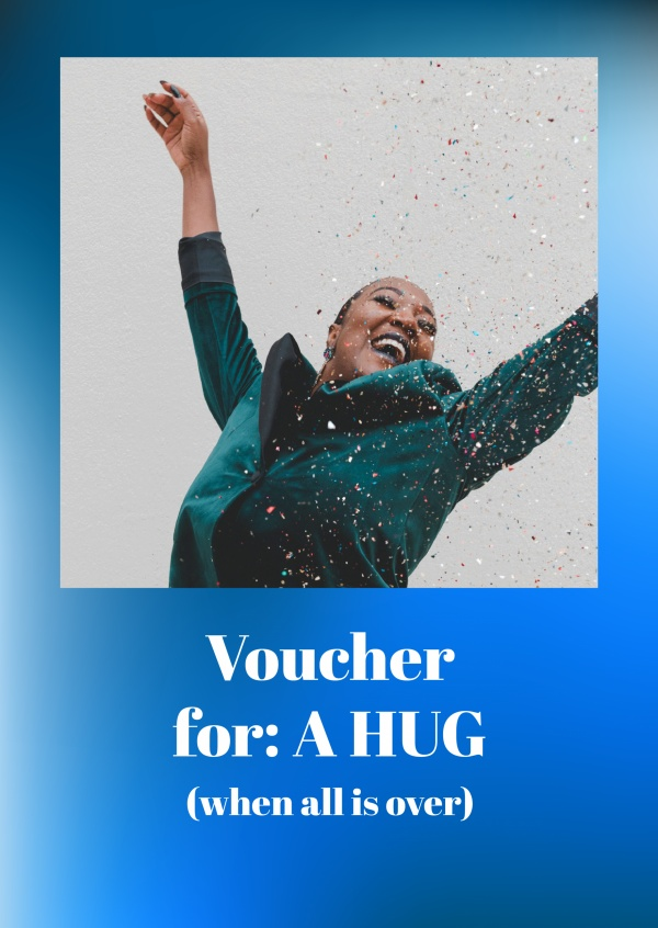 Postkarte Spruch Voucher for: A HUG (when all is over)