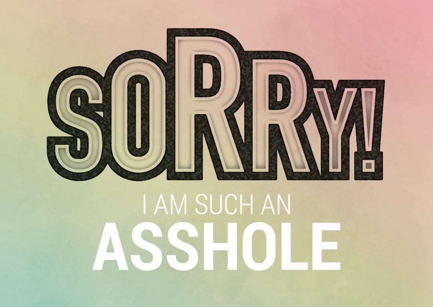 i am sorry for being an asshole postcard