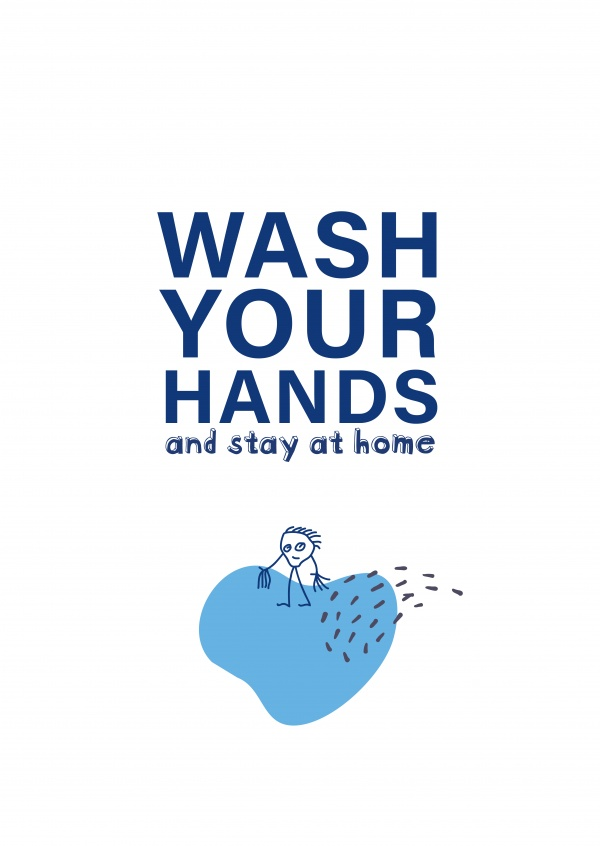 Wash your hands and stay at home