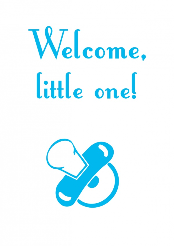 Welcome little one- Lettering in blue on white background
