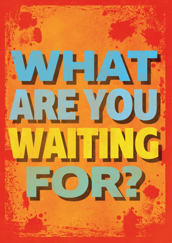 Vintage Spruch Postkarte: What are you waiting for