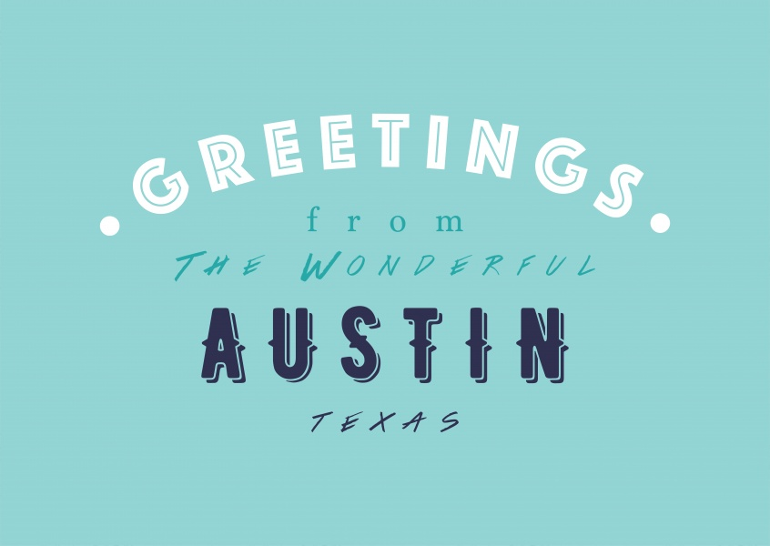 Greetings from the wonderful Austin