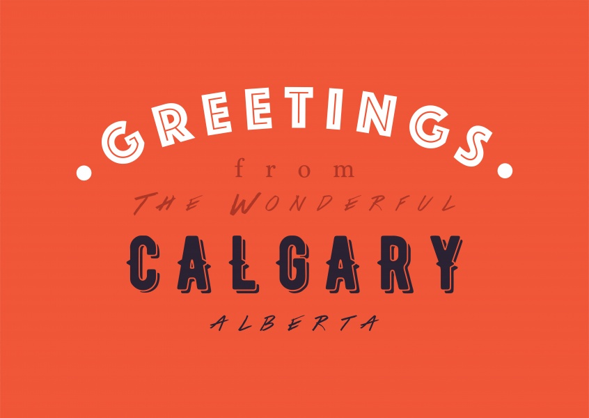 Greetings from the wonderful Calgary