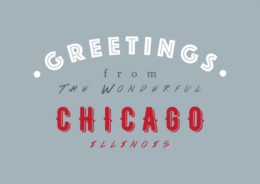 Greetings from the wonderful Chicago