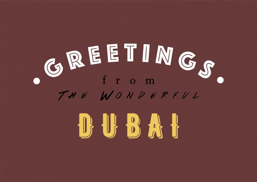 Greetings from the wonderful Dubai