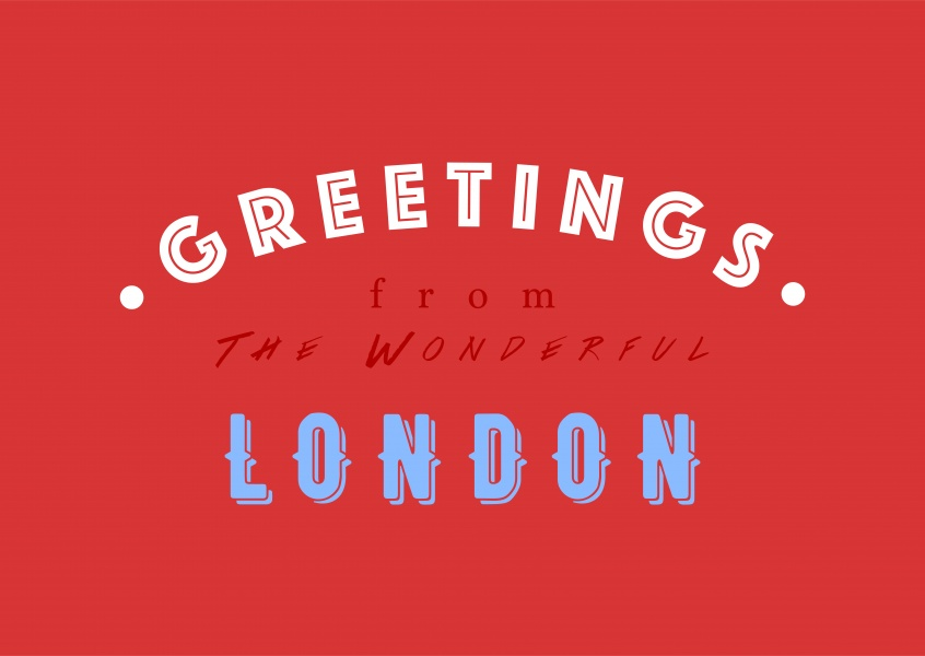 Greetings from the Wonderful London