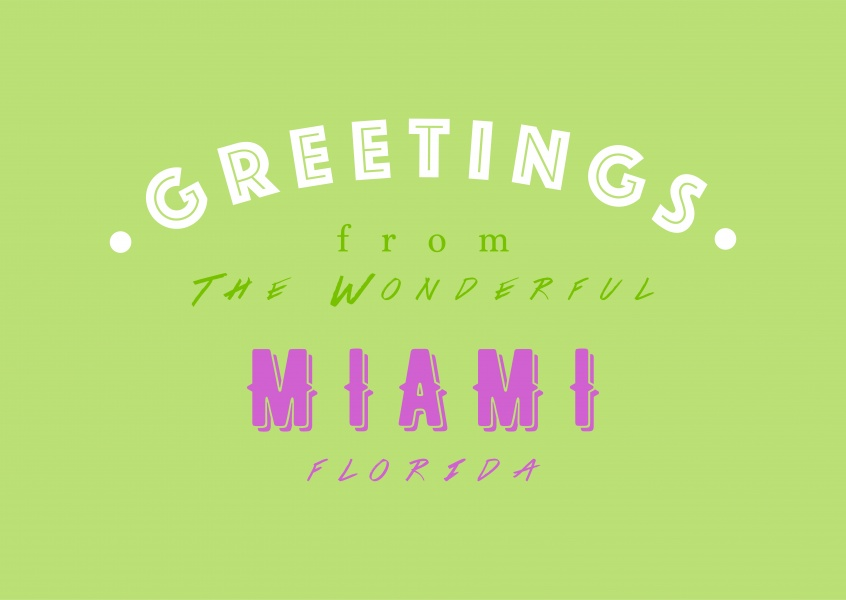 WONDERFUL MIAMI | Vacation Cards & Quotes 🗺️🏖️📸 | Send real postcards  online