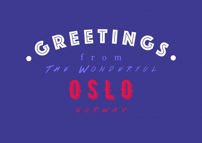 Greetings from the wonderful Oslo