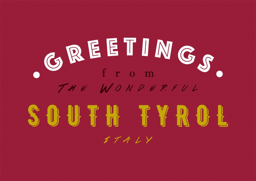 Greetings from the wonderful South Tyrol