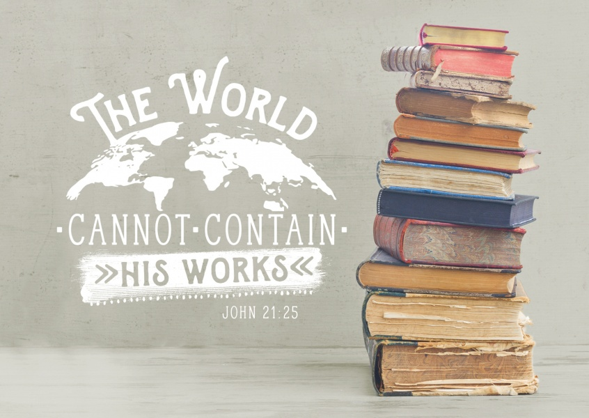 postcard The world cannot contain his works John 21:25