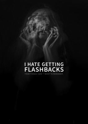 postcard saying I hate getting flashbacks from things I don't want to remember